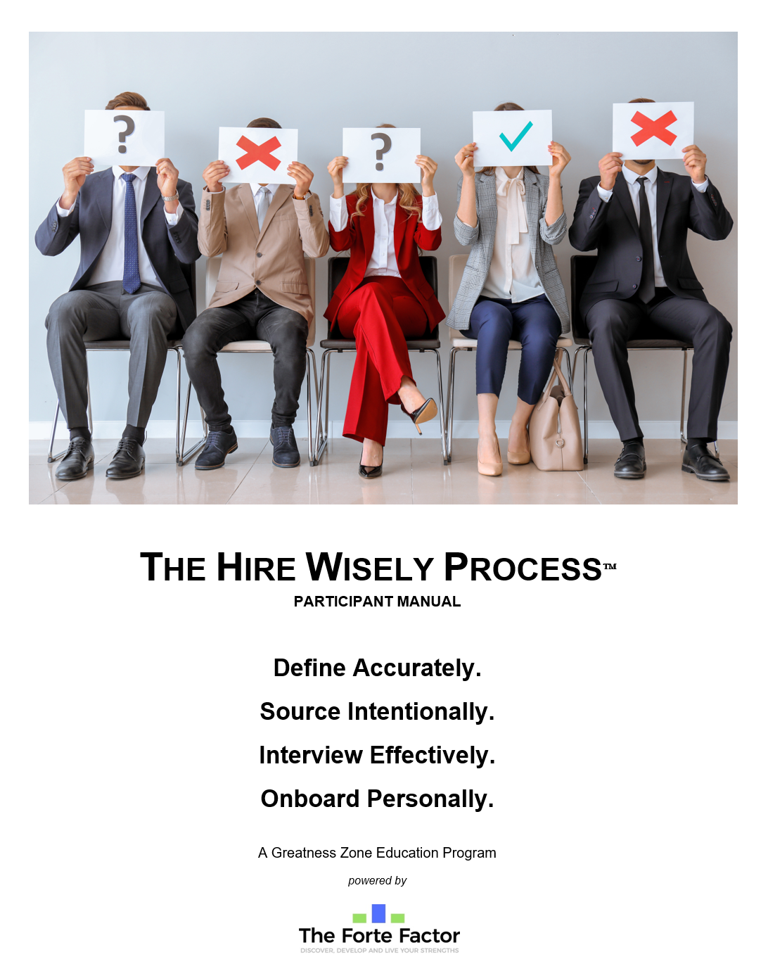 The Hire Wisely Process Program Manual